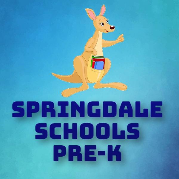 SPRINGDALE SCHOOLS PRE-K