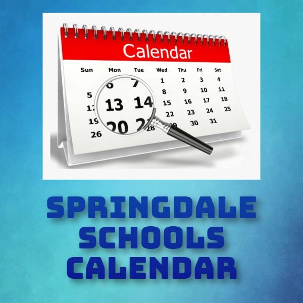 Springdale Schools Calendar