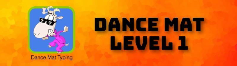 DANCE MAT LEVEL 1