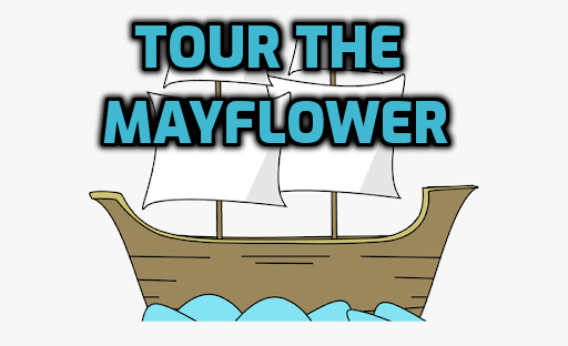 TOUR THE MAYFLOWER