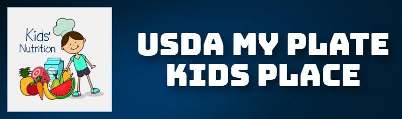 USDA MY PLATE KIDS PLACE