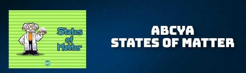 ABCYA STATES OF MATTER