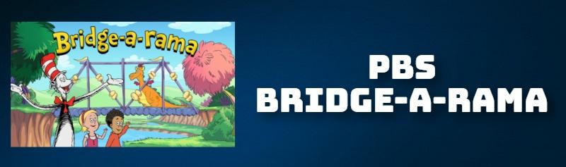 PBS BRIDGE-A-RAMA