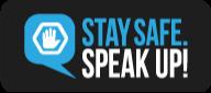 stay safe speak up button
