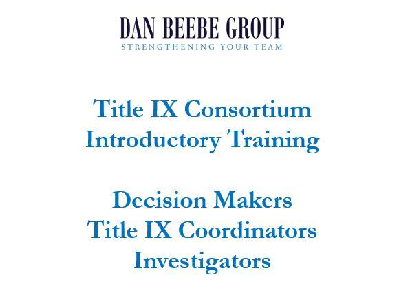 Title IX Consortium Introductory Training