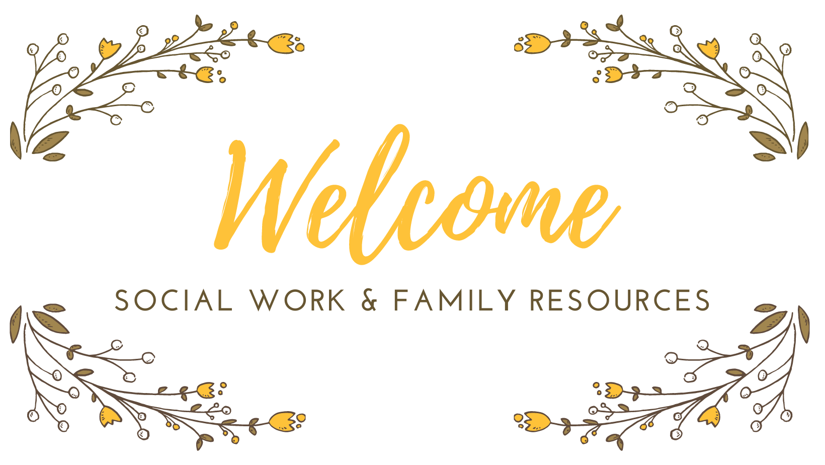 SOCIAL WORK & FAMILY RESOURCES