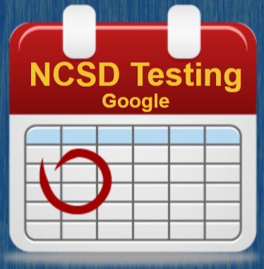 NCSD Testing Calendar - Google