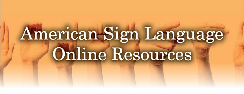 American Sign Language Online Resources