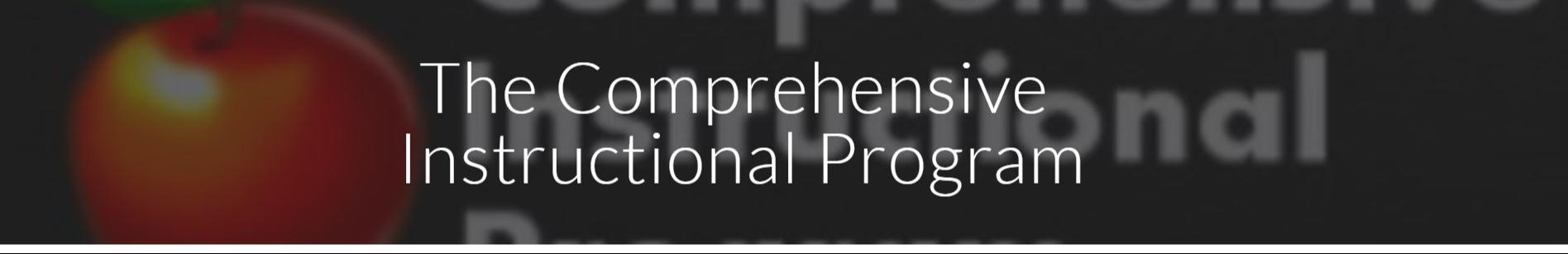 Comprehensive Instructional Program