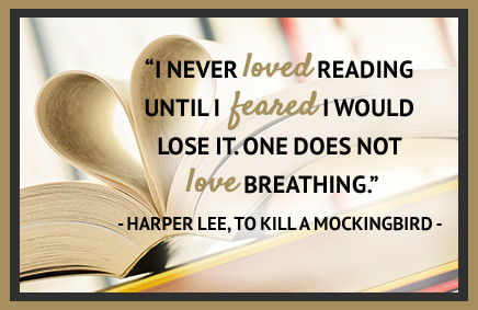 """""""I never loved reading until I feared I would lose it. One does not love breathing."""""""