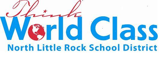 THINK WORLD CLASS - NORTH LITTLE ROCK SCHOOL DISTRICT