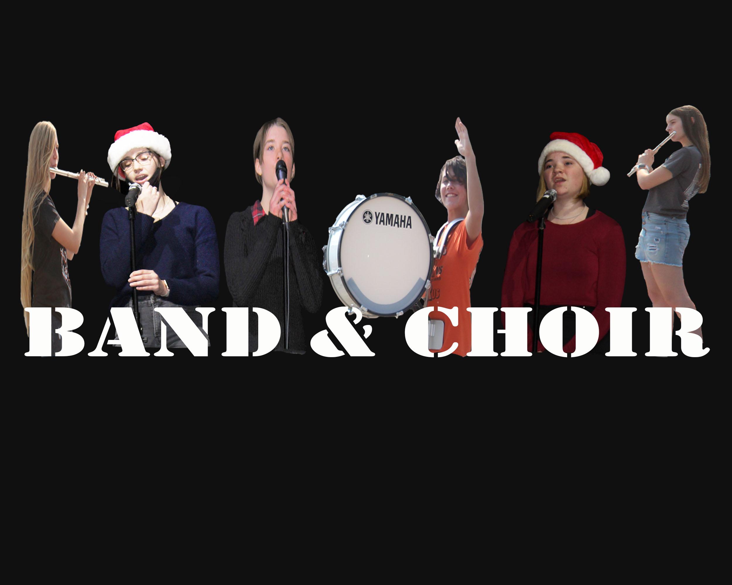 Band and Choir