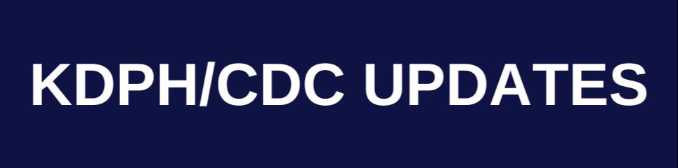 KDPH /CDC Updates