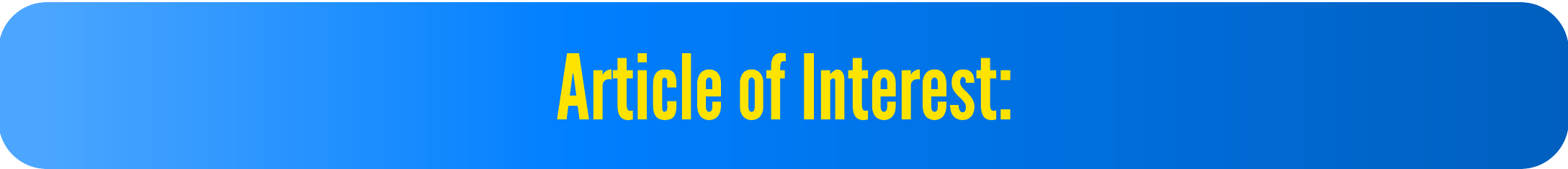 Articles of Interest: