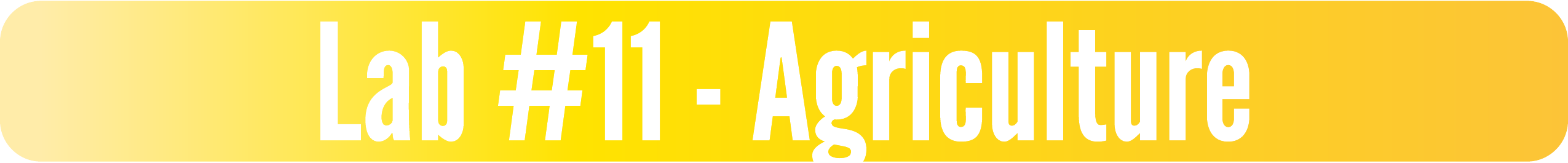 Lab #11 - Agriculture