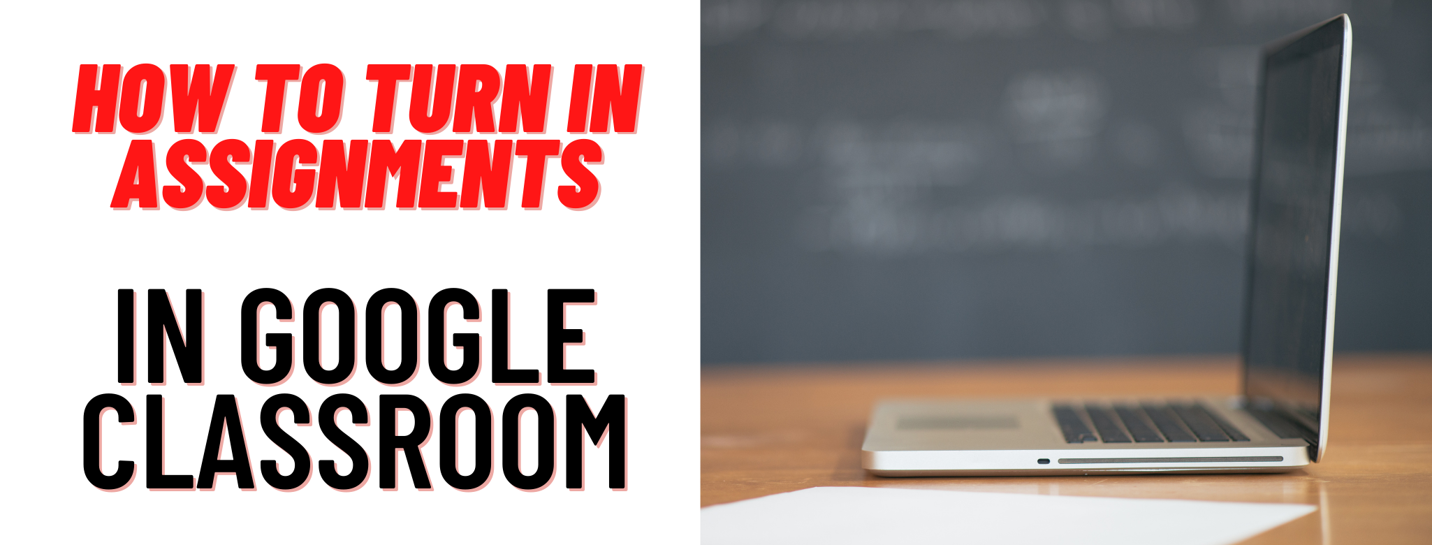 How to turn in assignments in Google Classroom