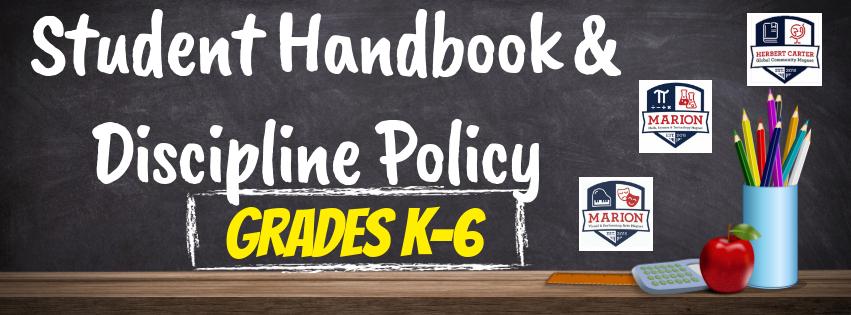 Student Handbook & Discipline Policy - Grades K-6