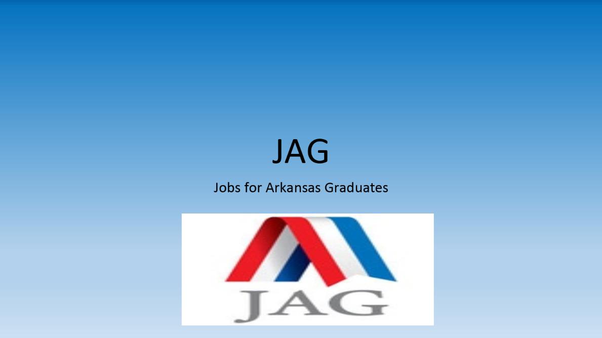 JAG - JOB FOR ARKANSAS GRADUATES