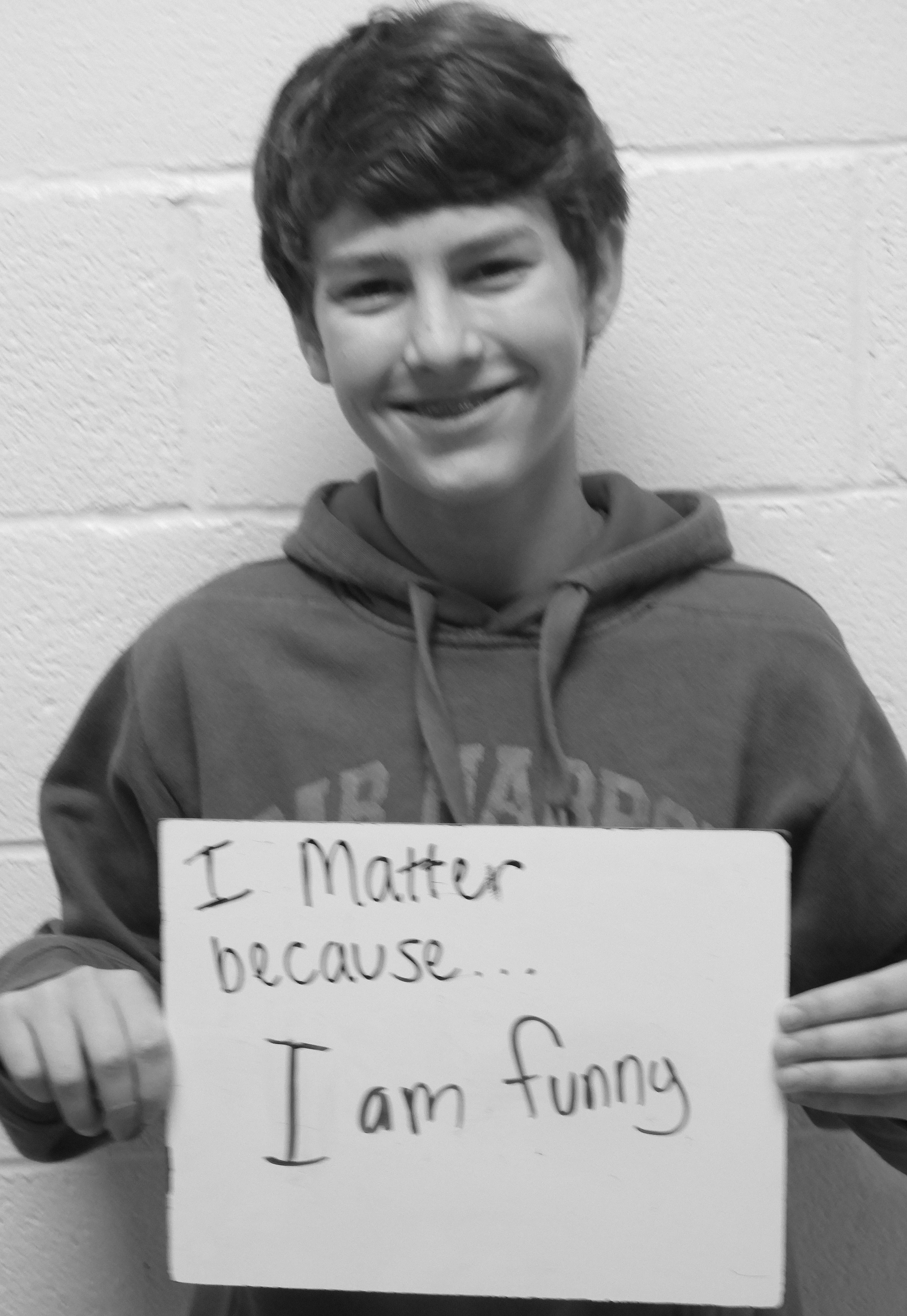 I matter because...I am funny