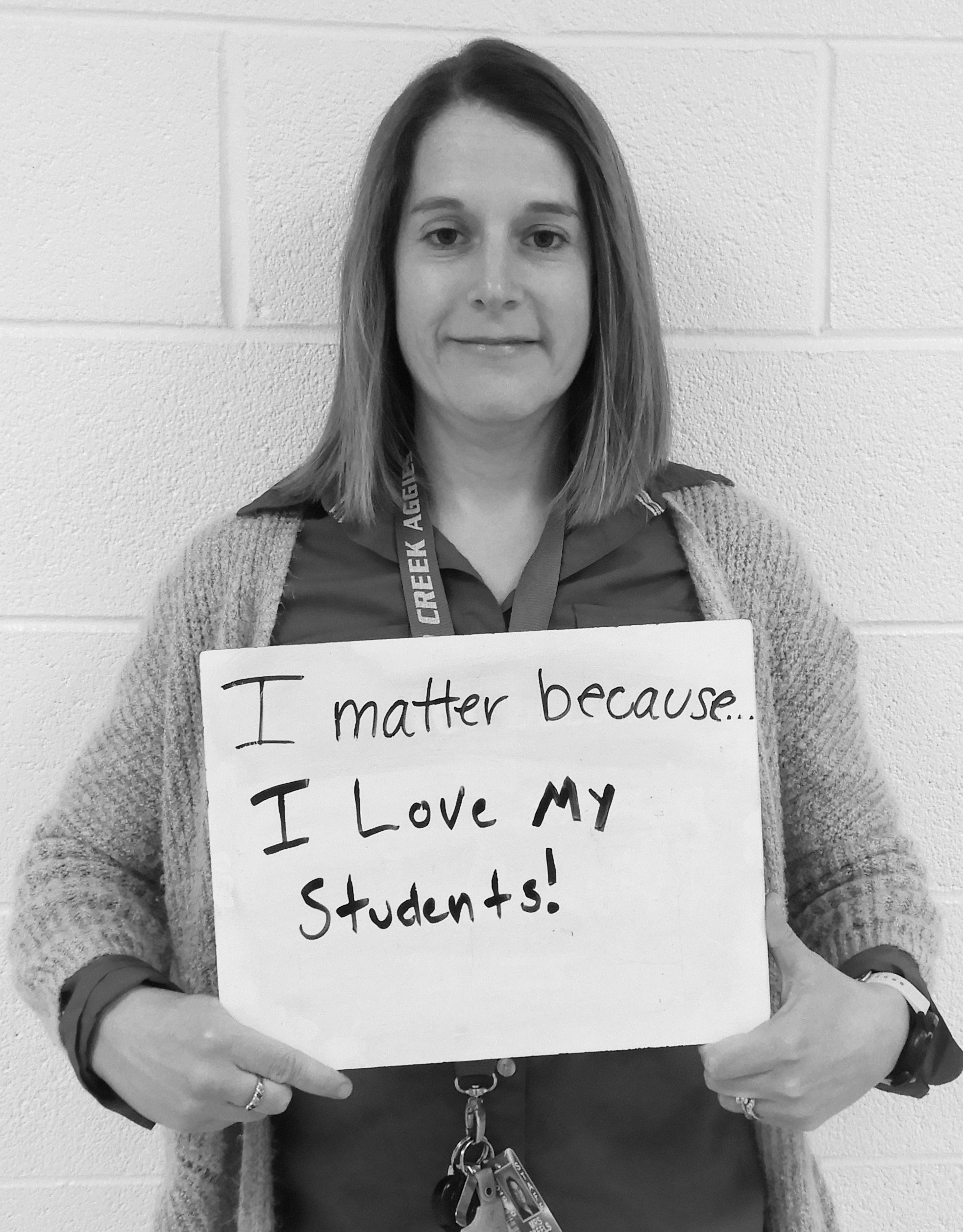 I matter because...I love my students!