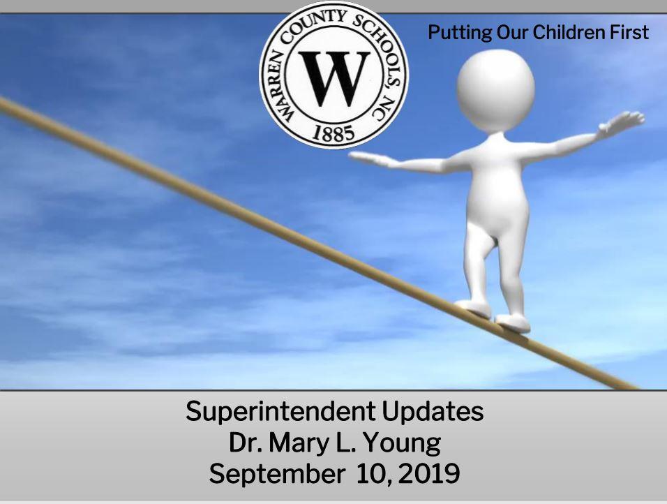 Superintendent Updates