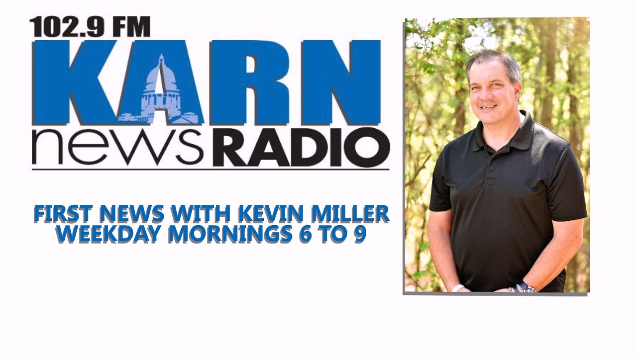 KARN: FIRST NEWS WITH KEVIN MILLER