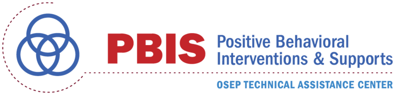 PBIS Positive Behavioral Interventions & Supports