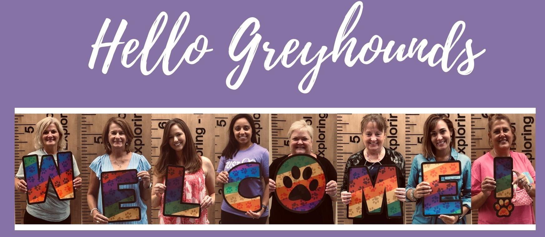Welcome Greyhounds