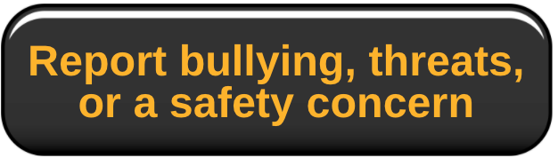 Report bullying, thereat, or safety concern