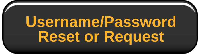 Username/Password Reset or Request