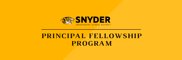 Snyder ISD Principal Fellowship Program Header Graphic