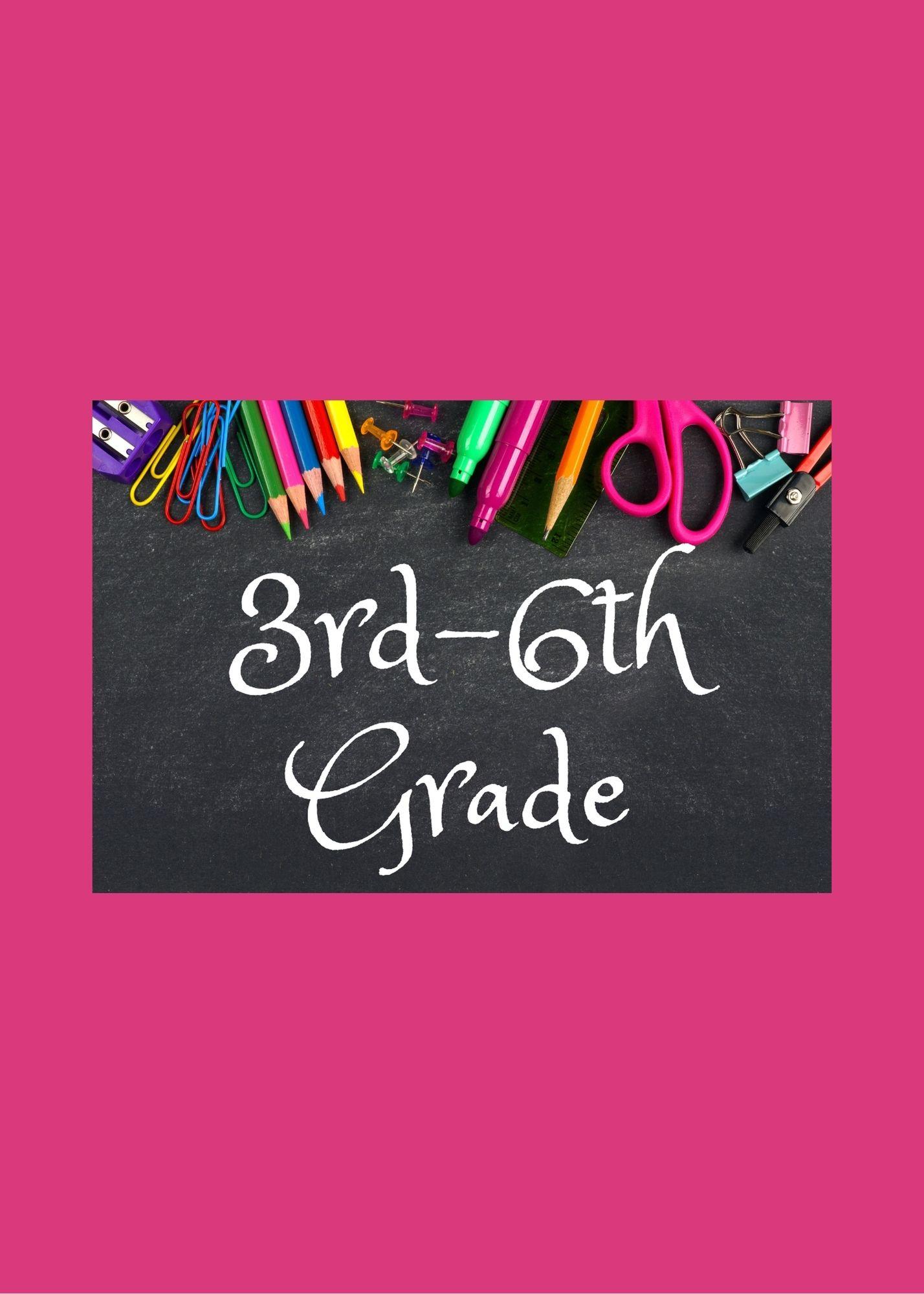 3rd through 6th grade supply list
