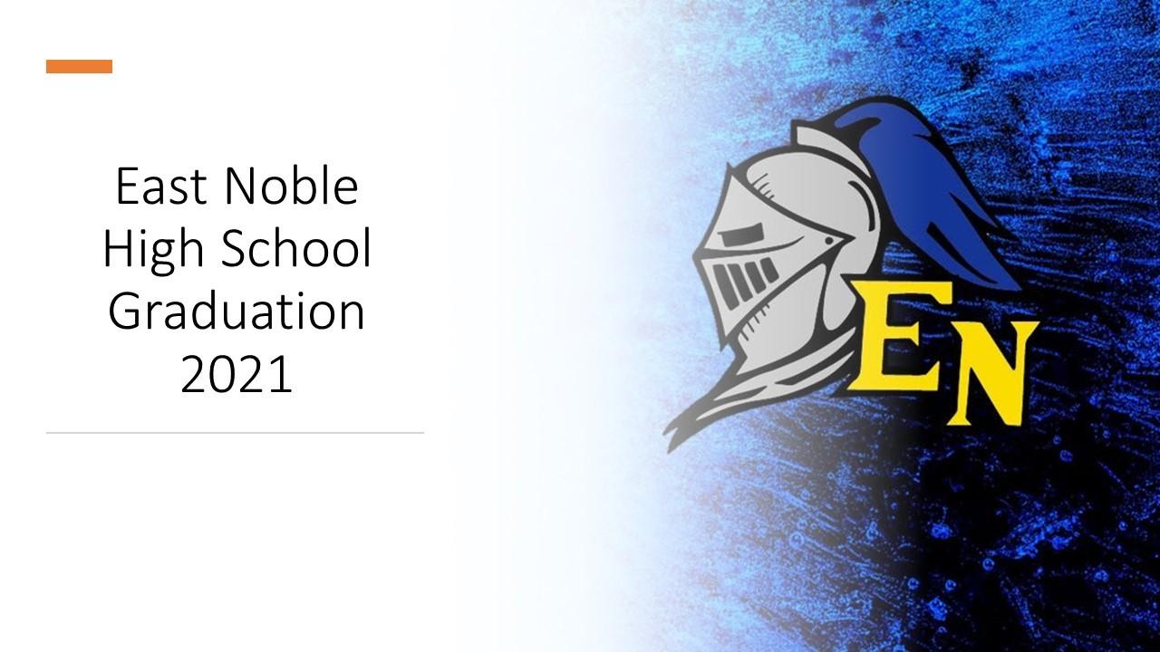 East Noble Graduation