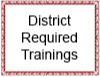 District Required Trainings