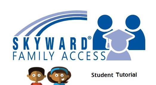 Skyward Family Access Student Tutorial