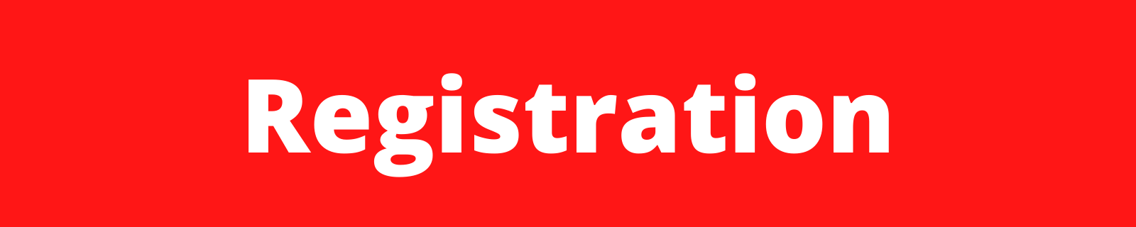 "banner that reads ""registration"""