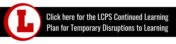 LCPS Continued Learning Plan for Temporary Disruptions to Learning
