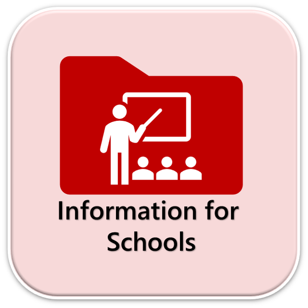 Information for Schools