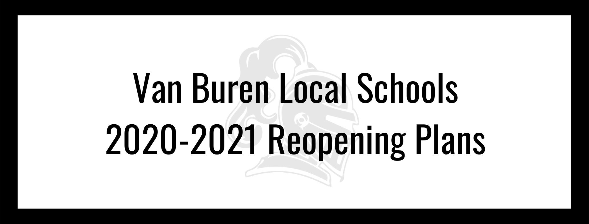 Van Buren Local Schools 2020-2021 Reopening Plans