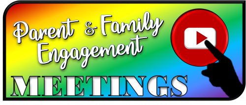 Parent & Family Engagement Meetings
