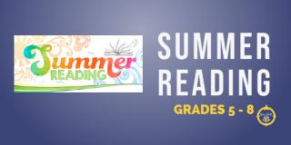 Summer Reading 7 & 8