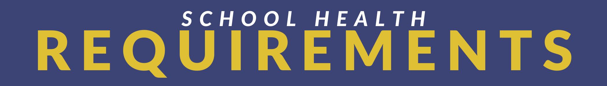 School Health Requirements