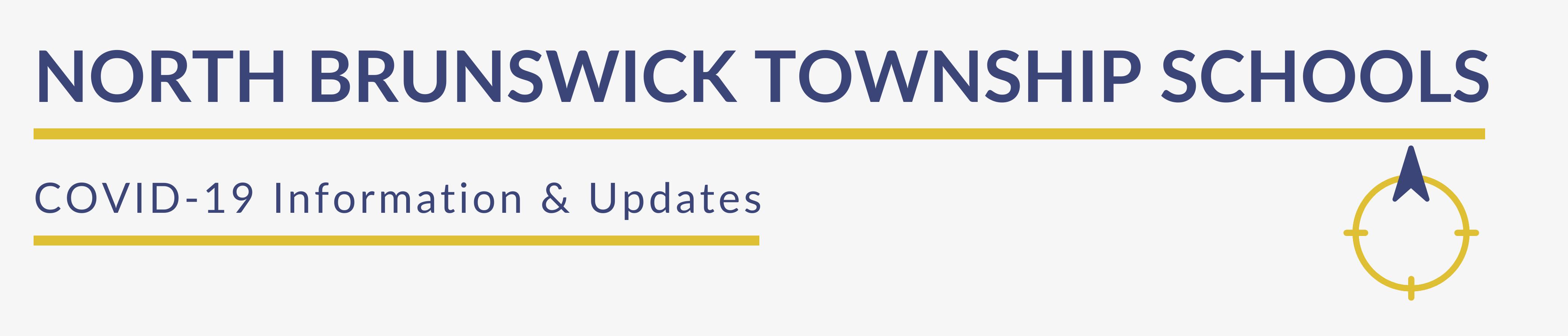 NORTH BRUNSWICK TOWNSHIP SCHOOLS - COVID-19 INFORMATION & UPDATES