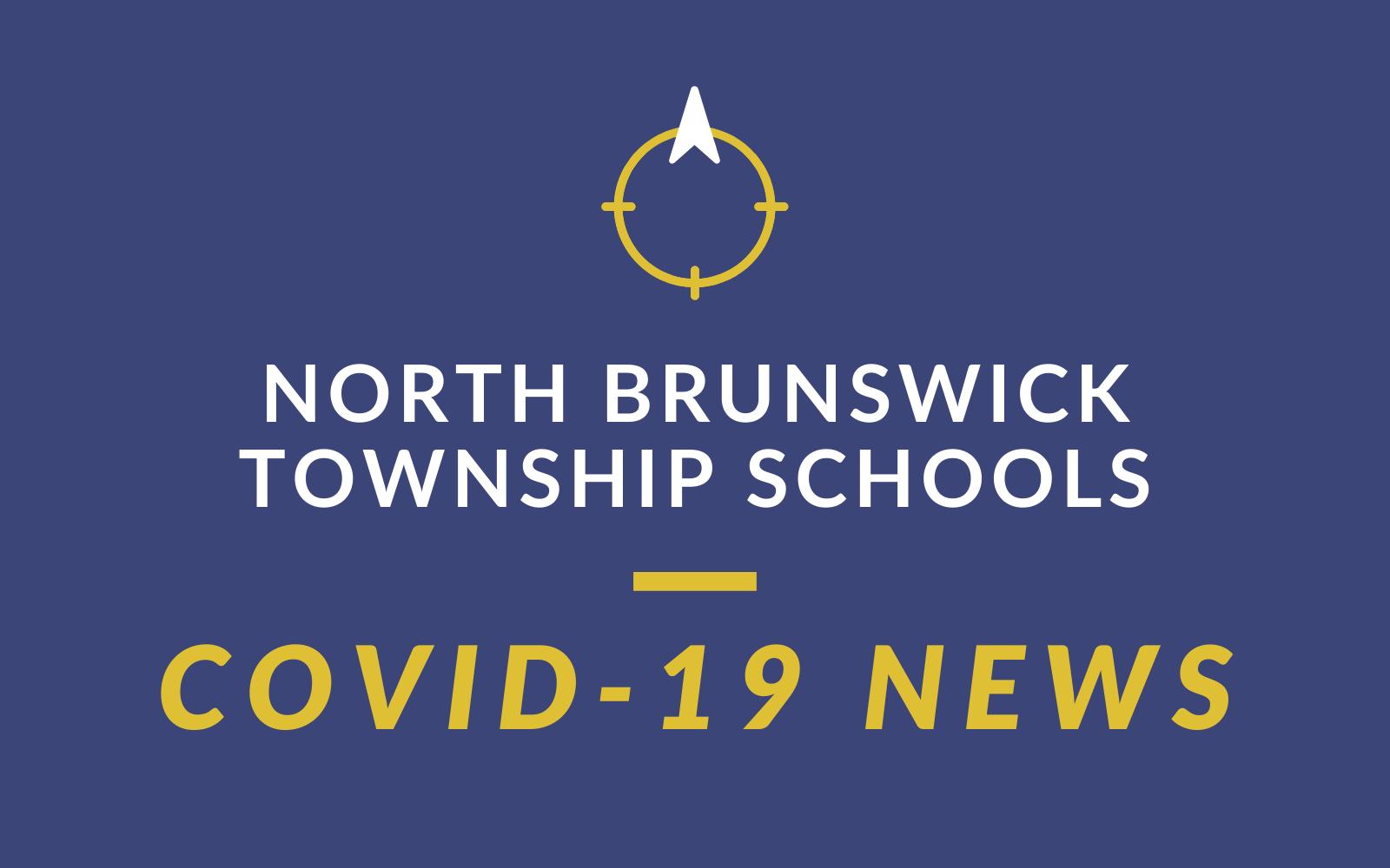 NORTH BRUNSWICK TOWNSHIP SCHOOLS - COVID-19 NEWS
