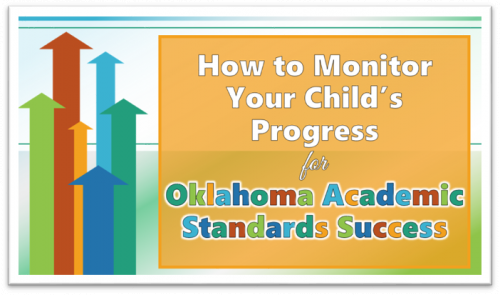 How to Monitor's Your Child's Progress for Oklahoma Academic Standards Success