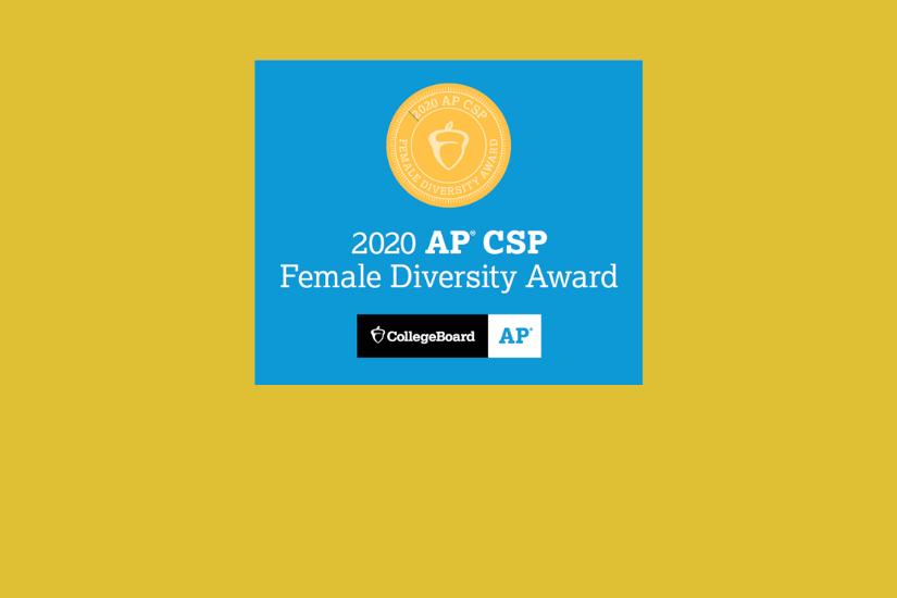 2020 AP Female Diversity Award-  Computer Science