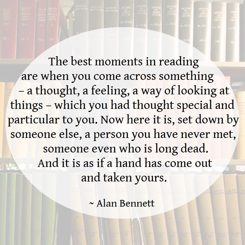 A quote of Alan Bennett