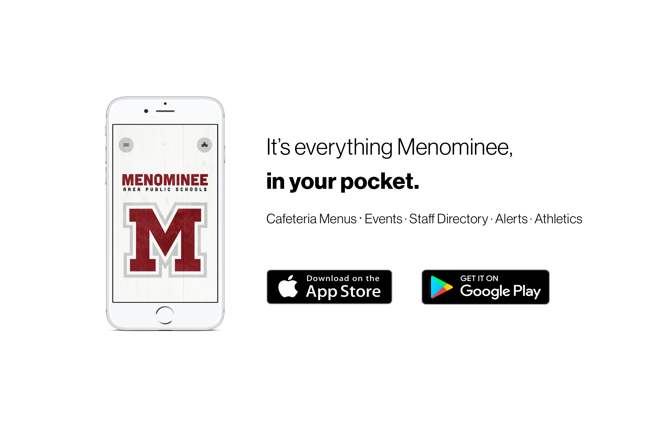 It's everything Menominee, in your pocket.