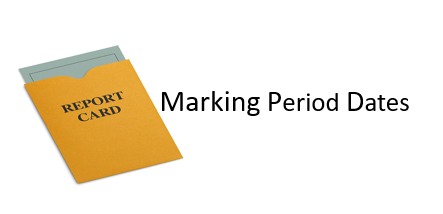 """on a white background, tan envelope reading """"report card"""" with document sliding out of it; In the center in bold black print reads """"Marking Period Dates"""""""