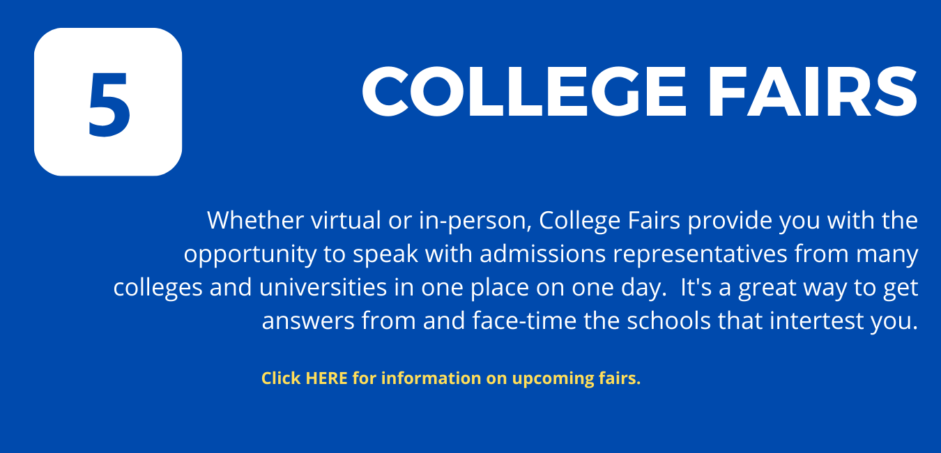 """Step 5: on blue background, with white letters reading """"College Fairs"""""""